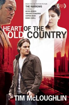 Heart of the Old Country (The Narrows), Tim McLoughlin