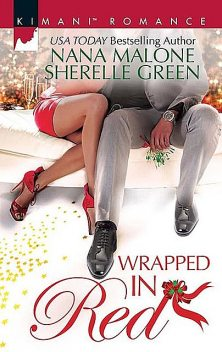 Wrapped In Red, Nana Malone, Sherelle Green