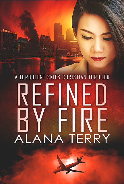 Refined by Fire, Alana Terry