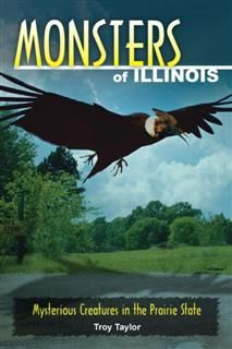 Monsters of Illinois, Troy Taylor