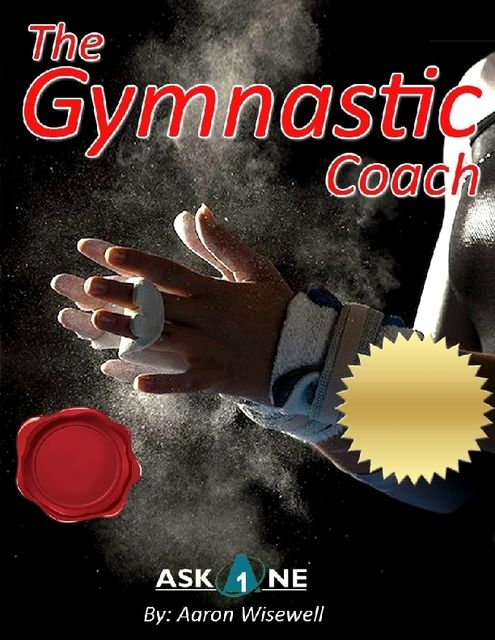 The Gymnastic Coach, Aaron Wisewell
