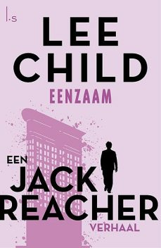 Eenzaam, Lee Child