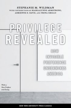 Privilege Revealed, Stephanie M. Wildman