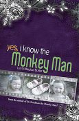 Yes, I Know the Monkey Man, Dori Hillestad Butler