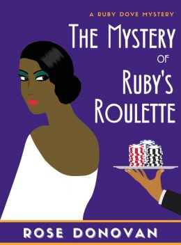 The Mystery of Ruby's Roulette, Rose Donovan