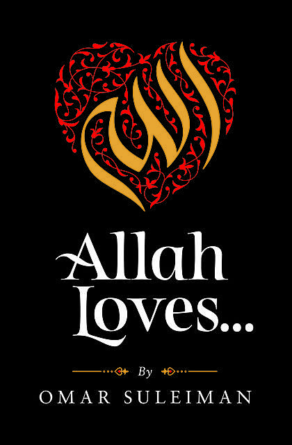 Allah Loves, Omar Suleiman