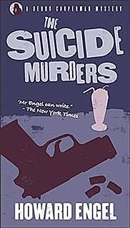 The Suicide Murders, Howard Engel