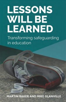 Lessons Will Be Learned, Martin Baker, Michael Glanville
