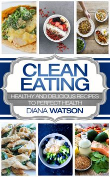 Clean Eating Masterclass For The Smart, Jonathan Walker