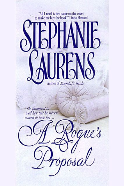 A Rogues Proposal, Stephanie Laurens, Стефани Лоуренс