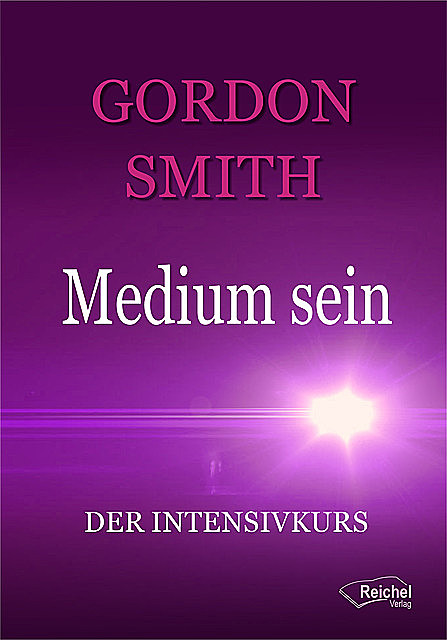 Medium sein, Gordon Smith