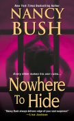 Nowhere to Hide, Nancy Bush