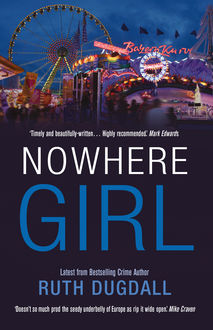 Nowhere Girl, Ruth Dugdall