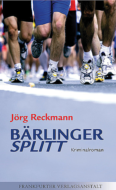 Bärlinger Splitt, Jörg Reckmann