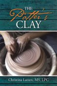 The Potter's Clay, LPC, M.S, Christina Larsen
