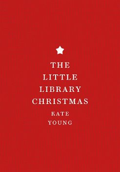 The Little Library Christmas, Kate Young