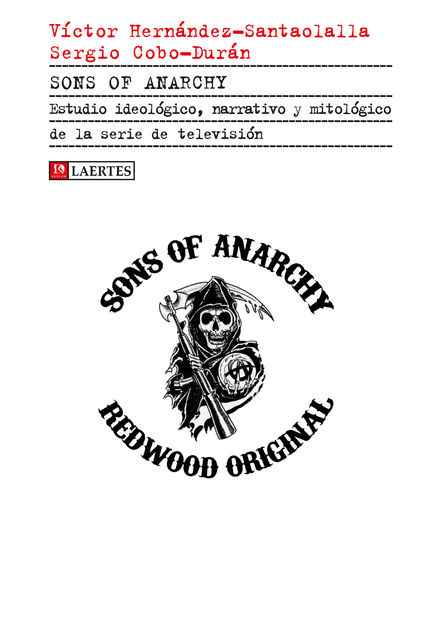 Sons of Anarchy, Varios Autores