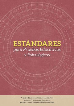 Estándares para las evaluaciones educativas y psicológicas, American Educational Research Association