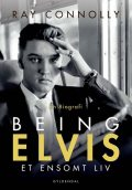 Being Elvis, Ray Connolly