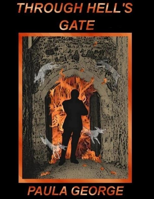 Through Hell's Gate, Paula George