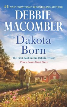 Dakota Born, Debbie Macomber
