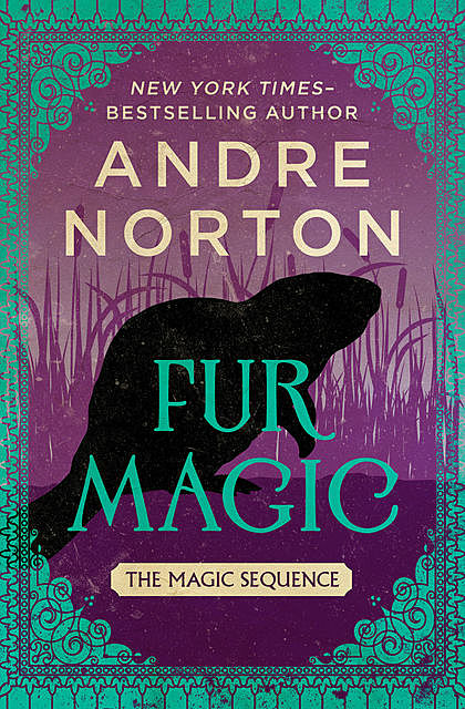 Fur Magic, Andre Norton
