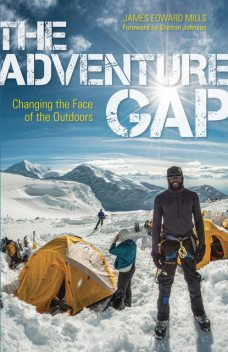 The Adventure Gap, James Edward Mills
