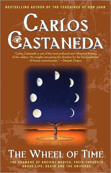 The Teachings of Don Juan 11. The Wheel Of Time, Carlos Castaneda