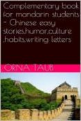 Complementary Book for Mandarin Students, Taub Orna