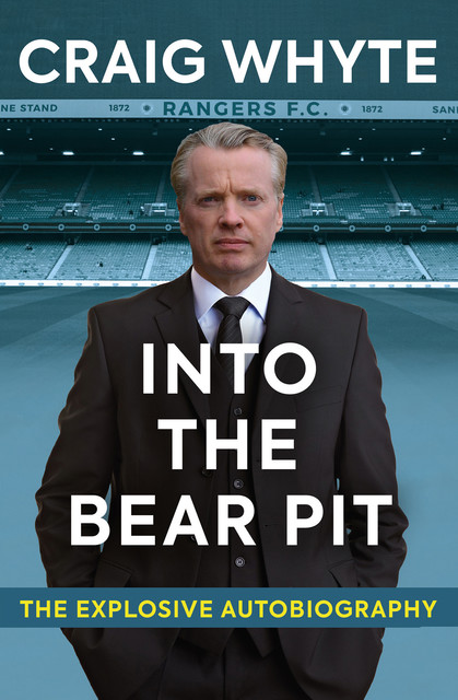 Into the Bear Pit, Craig Whyte