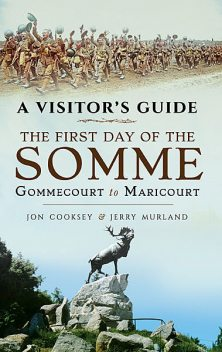 The First Day of the Somme, Jerry Murland, Jon Cooksey