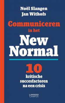 Communiceren in the New Normal (E-boek), Jan Withofs, Noël Slangen