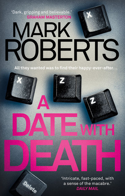 A Date with Death, Mark Roberts