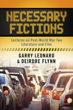 Necessary Fictions, Deirdre Flynn, Garry Leonard