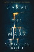 Carve the Mark, Veronica Roth