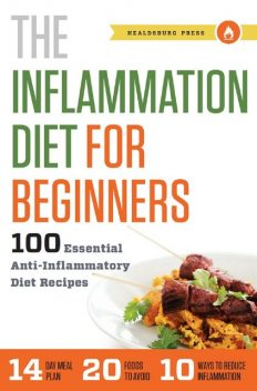 The Inflammation Diet for Beginners, Shasta Press