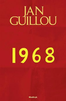 1968, Jan Guillou