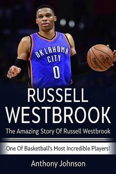Russell Westbrook, Anthony Johnson