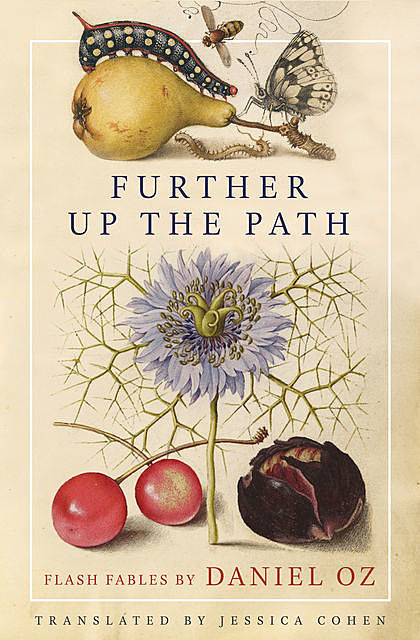 Further Up the Path, Daniel Oz