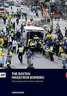 The Boston Marathon Bombing, The Associated Press
