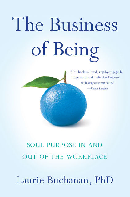 The Business of Being, Laurie Buchanan