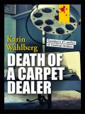 Death of a Carpet Dealer, Karin Wahlberg