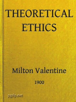 Theoretical Ethics, Valentine