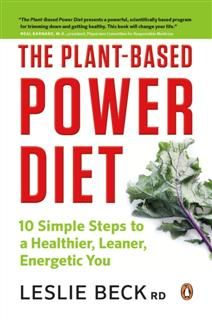 Plant-based Power Diet, Leslie Beck