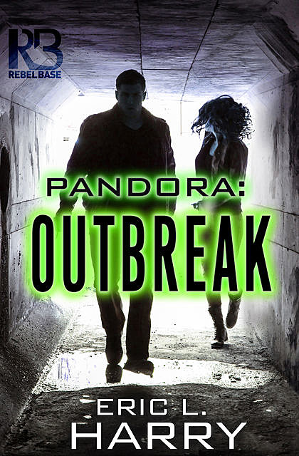 Pandora: Outbreak, Eric L.Harry