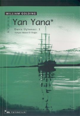 Deniz Üçlemesi #2 – Yan Yana, William Golding