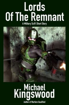 Lords of the Remnant, Michael Kingswood