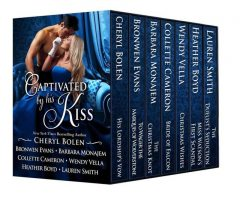 Captivated By His Kiss: A Limited Edition Boxed Set of Seven Regency Romances, Cheryl Bolen