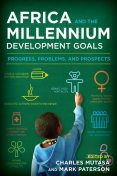 Africa and the Millennium Development Goals, Tammy R. Vigil
