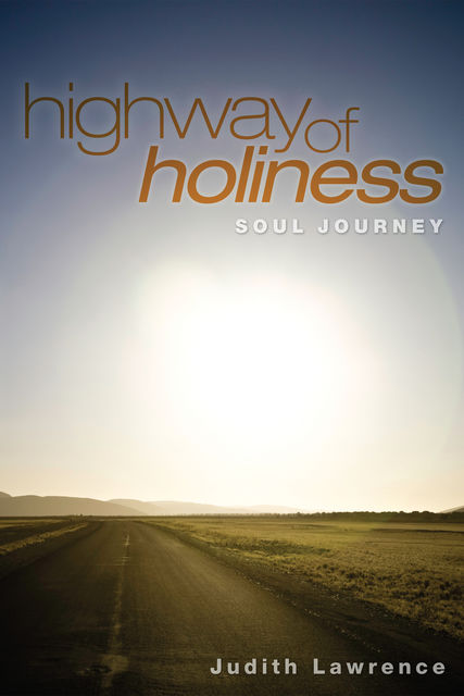 Highway of Holiness, Judith Lawrence